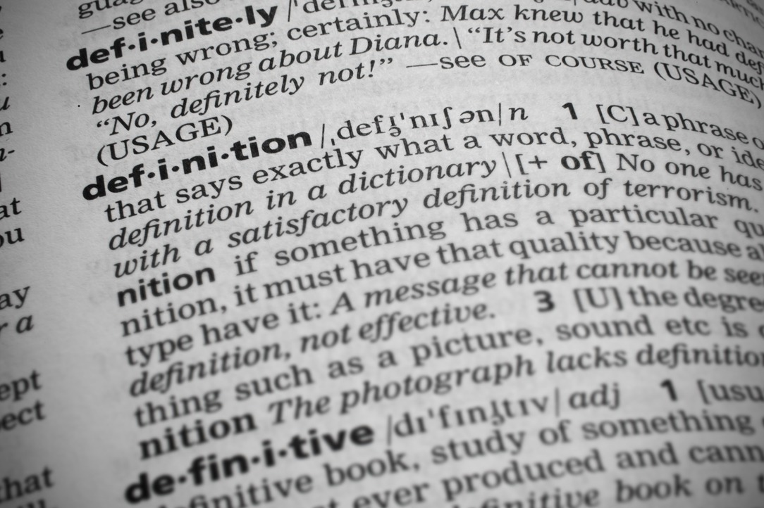 A Dictionary showing a Definition of the word Definition.