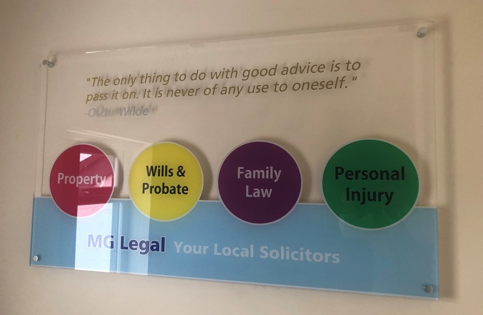 """The only thing to do with good advice is to pass it on.  It is never of any use to oneself."" - Oscar Wilde quotation on a sign in MG Legal's Garstang office."
