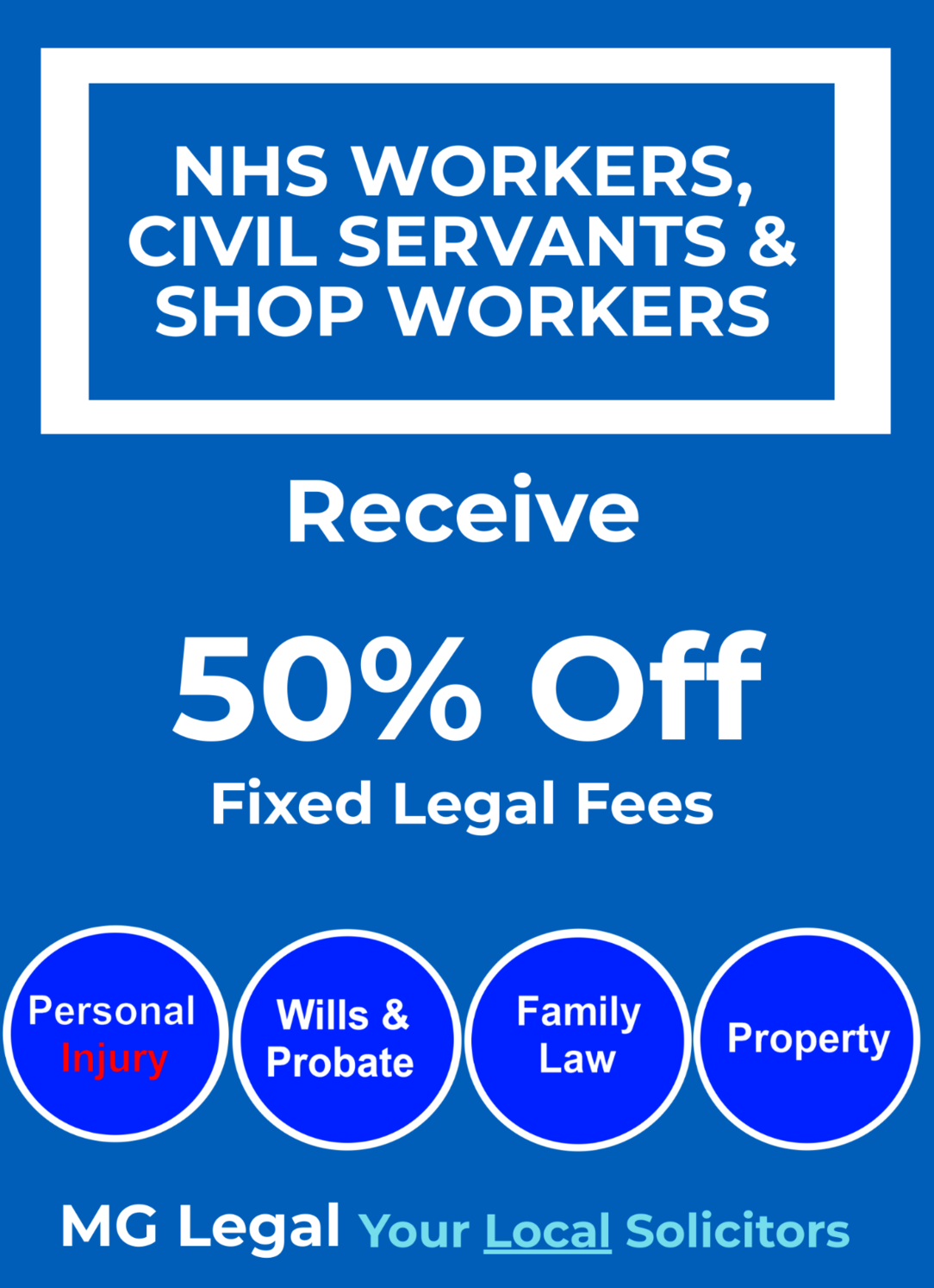 NHS Workers, Civil Servants & Shop Workers recieve 50% off fixed legal fees.
